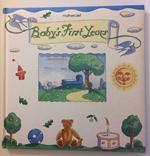 Baby's First Years By Ian Beck
