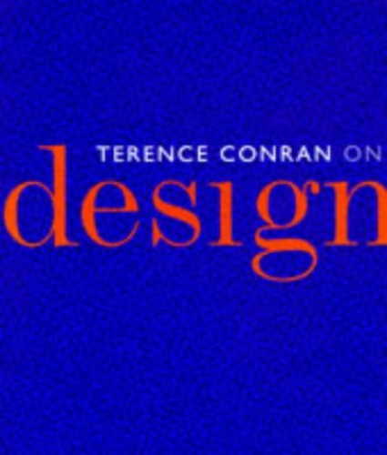 Conran on Design by Sir Terence Conran