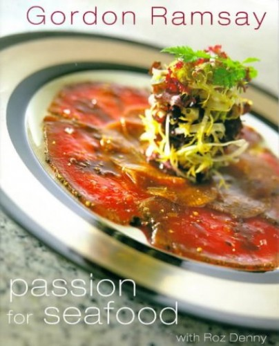 Passion for Seafood By Gordon Ramsey
