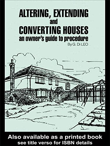 Altering, Extending and Converting Houses By G.Di Leo