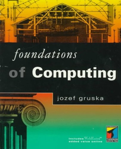 Foundations of Computing By Jozef Gruska