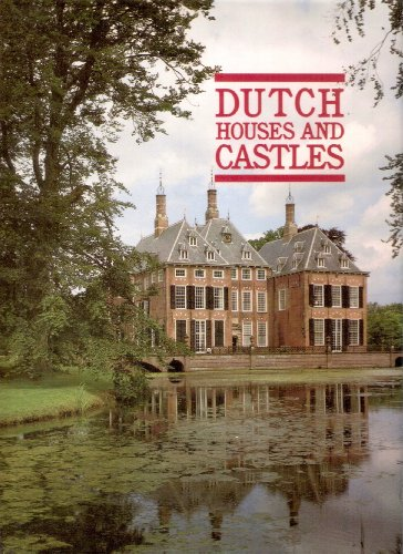 Dutch Houses and Castles By Jorge Guillermo