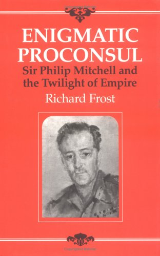 Enigmatic Proconsul By Richard Frost
