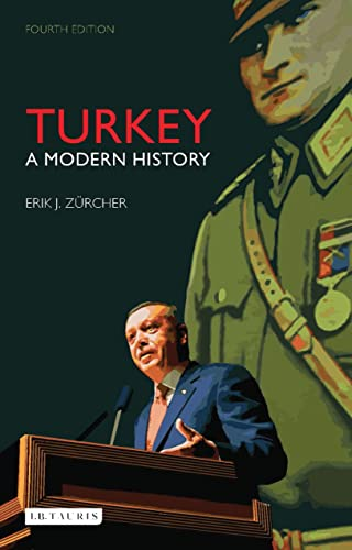 Turkey: A Modern History by Erik J. Zurcher