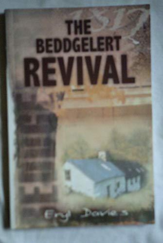The Beddgelert Revival By Eryl Davies
