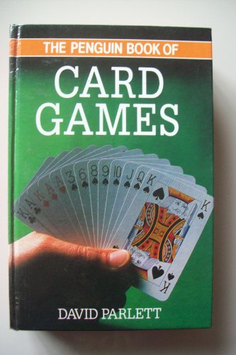 The Penguin Book of Card Games By David Parlett