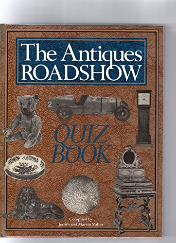 """""""Antiques Roadshow"""" Quiz Book by Judith H. Miller"""