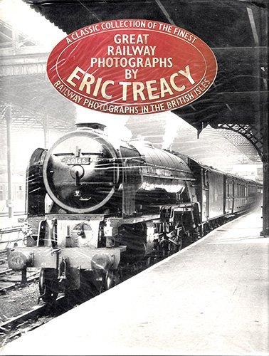 Great Railway Photographs by Eric Treacy