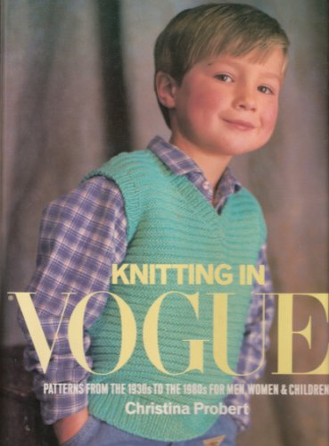 """Knitting in """"Vogue"""" By Christina Probert"""