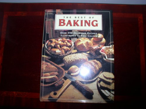 The Best of Baking By Annette Wolter