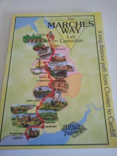 The Marches Way By Les Lumsdon