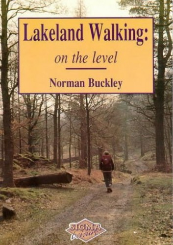 Lakeland Walking on the Level by Norman Buckley