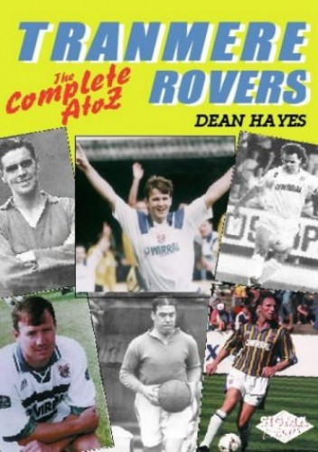 Tranmere Rovers FC By Dean Hayes