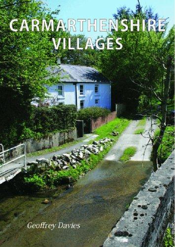 Carmarthenshire Villages By Geoffrey Davies