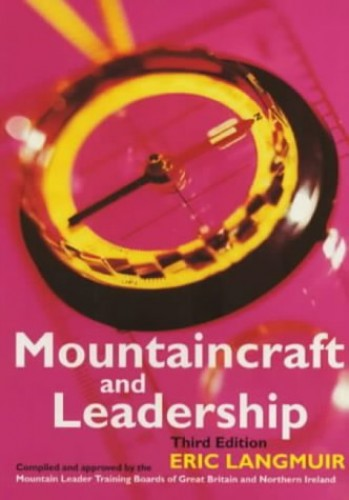 Mountaincraft and Leadership By Eric Langmuir