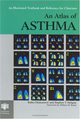 An Atlas of Asthma By Ratko Djukanovic