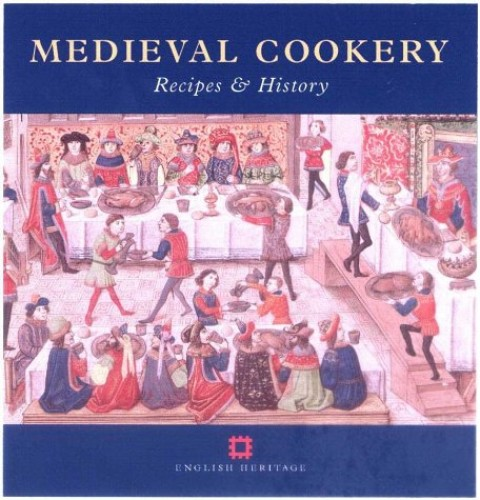 Medieval Cookery: Recipes and History by Maggie Black