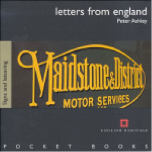 Letters from England - Traditional Lettering by Peter Ashley