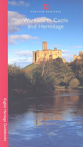 Warkworth Castle (English Heritage Red Guides) By John Goodall