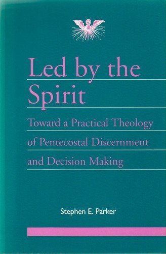 Led by the Spirit By Stephen E. Parker