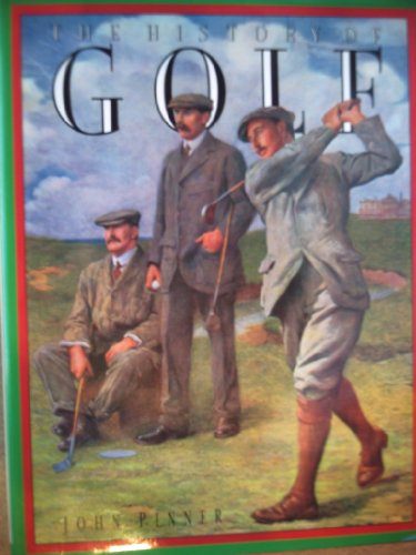 The History of Golf by John Pinner