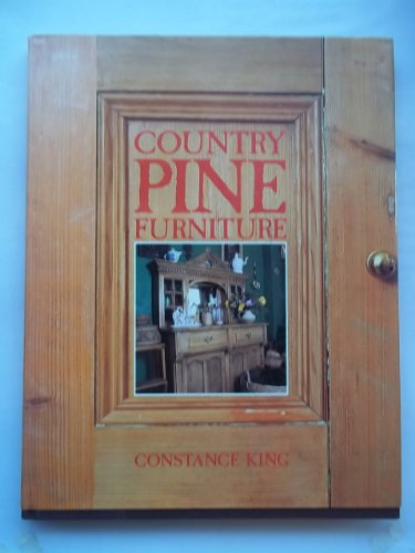Country Pine Furniture By Constance Eileen King