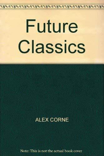 Future Classics By Alexander Corne