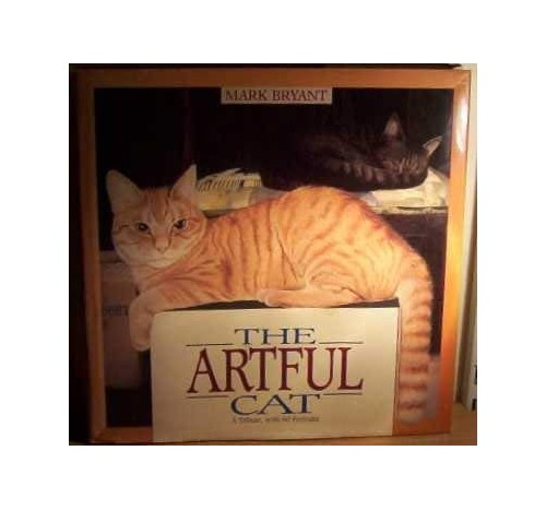 Artful Cat, The By Mark. Bryant