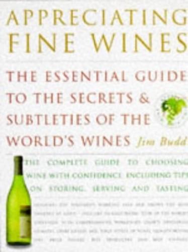 Appreciating Fine Wines By Jim Budd