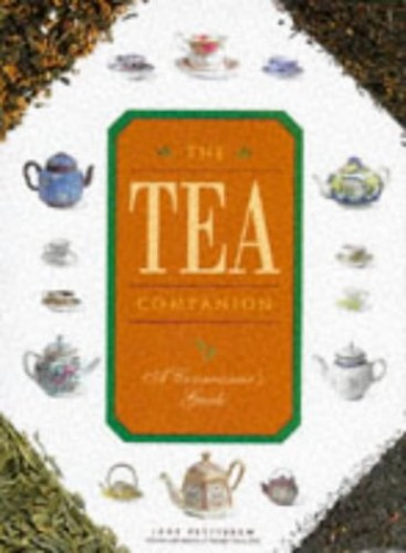 The Tea Companion: A Connoisseur's Guide (Companions) By Jane Pettigrew