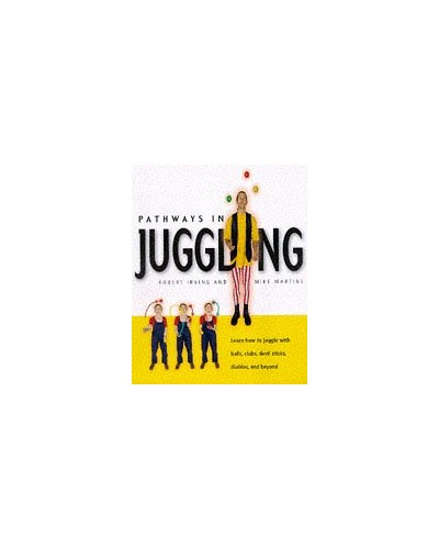 Pathways in Juggling By Robert Irving