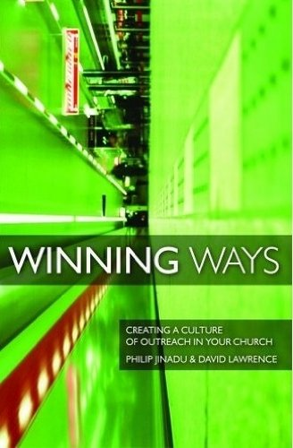 Winning Ways: Creating a Culture of Outreach in Your Church by David Lawrence