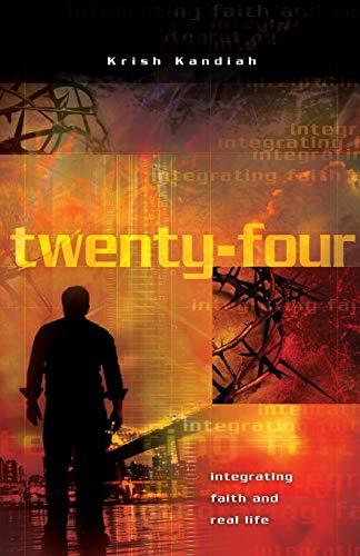 Twenty Four By Krish Kandiah