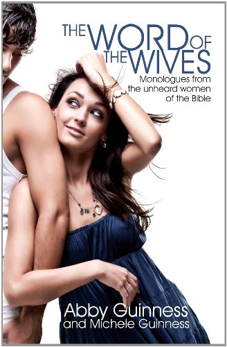The Word of the Wives By Abby Guinness