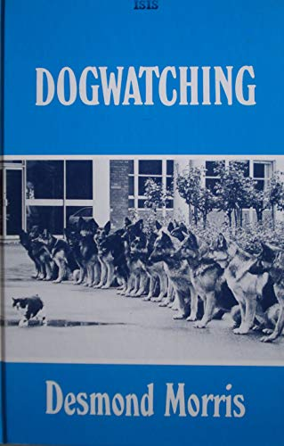 Dogwatching By Desmond Morris