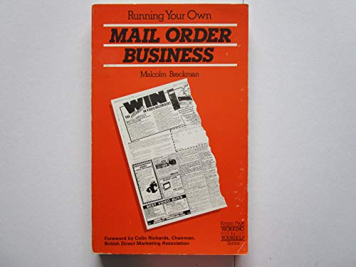 Running Your Own Mail Order Business By Malcolm Breckman
