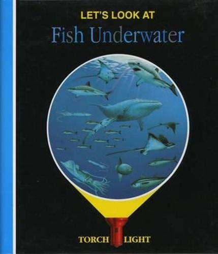 Let's Look at Fish Underwater by Claude Delafosse
