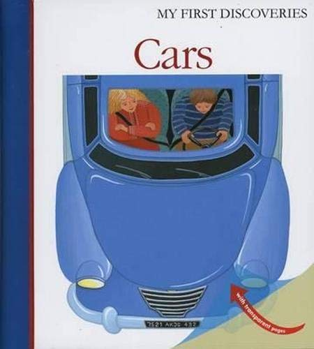 Cars (My First Discoveries Series) (First Discov... by Sarah Matthews 1851033777