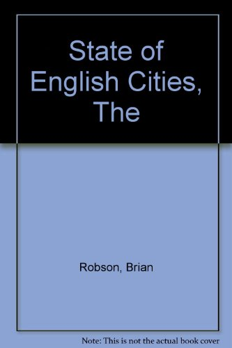 State of English Cities, The By etc.