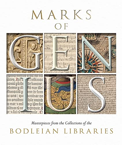 Marks of Genius: Masterpieces from the Collections of the Bodleian Libraries by Stephen Hebron