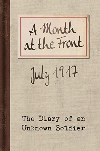 A Month at the Front By Bodleian Lib