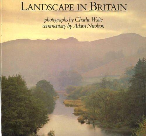 Landscape in Britain By Charlie Waite