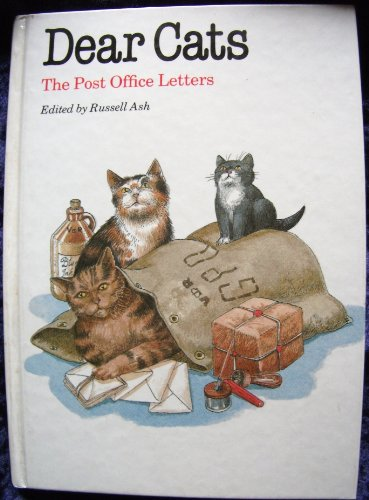 Dear Cats!: The Post Office Letters by Russell Ash