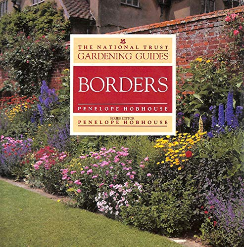 Borders (National Trust Gardening Guides) By Penelope Hobhouse