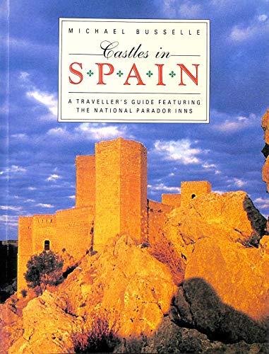 CASTLES IN SPAIN By Michael Busselle