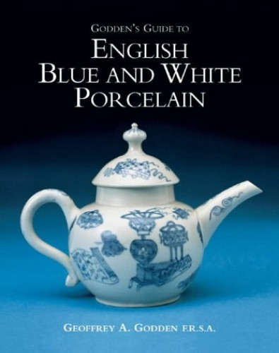 Godden's New Guide to English Porcelain By Geoffrey Godden