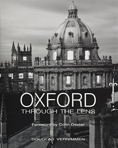 Oxford through the Lens By Douglas Vernimmen