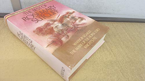 Best of Rosemary Sutcliff By Rosemary Sutcliff