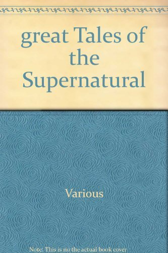 Great Tales of the Supernatural By No author.