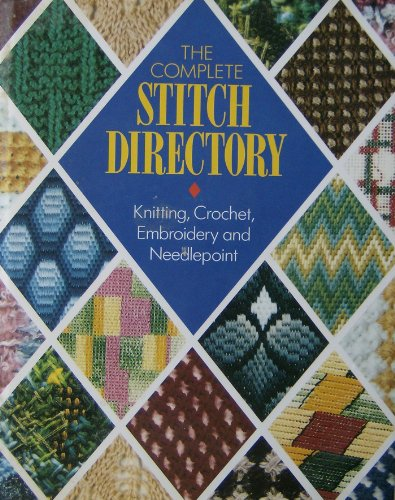 The Complete Stitch Directory By None